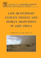 Late Quaternary Climate Change and Human Adaptation in Arid China: Volume 9