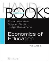 Handbook of the Economics of Education: Volume 3 (Hardback)