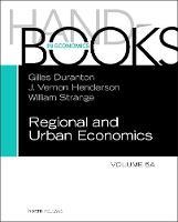 Handbook of Regional and Urban Economics: Volume 5A