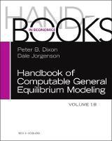 Handbook of Computable General Equilibrium Modeling: Volume 1B