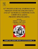 12th International Symposium on Process Systems Engineering and 25th European Symposium on Computer Aided Process Engineering: Volume 37: Parts A, B and C - Computer Aided Chemical Engineering