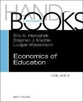 Handbook of the Economics of Education: Volume 5 (Hardback)