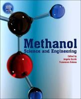 Methanol: Science and Engineering (Paperback)