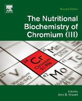 The Nutritional Biochemistry of Chromium(III) (Paperback)