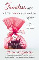 Families and Other Nonreturnable Gifts (Paperback)