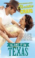 Blame it on Texas: Number 2 in series - Hotter In Texas (Paperback)