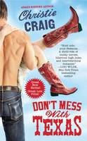 Don't Mess with Texas - Hotter in Texas 1 (Paperback)