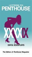 Letters to Penthouse XXXXIX: Sinful Sexxxploits - Letters to Penthouse (Paperback)
