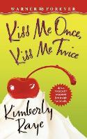 Kiss Me Once, Kiss Me Twice (Paperback)