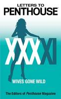 Letters to Penthouse: Wives Gone Wild - Letters to Penthouse 41 (Paperback)