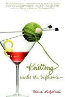 Knitting Under The Influence (Paperback)