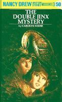 Nancy Drew 50: the Double Jinx Mystery (Hardback)