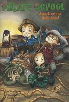 Attack on the High Seas! #3 - Pirate School 3 (Paperback)