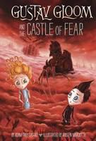 Gustav Gloom and the Castle of Fear: 6 (Hardback)