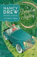 Nancy Drew: The Bungalow Mystery: Book Three (Hardback)