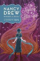 Nancy Drew: The Mystery at Lilac Inn: Book Four (Hardback)