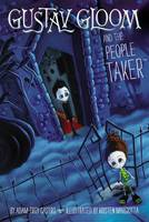 Gustav Gloom and the People Taker (Paperback)
