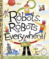 LGB Robots, Robots Everywhere! (Hardback)