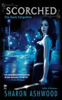 Scorched: The Dark Forgotten (Paperback)