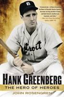 Hank Greenberg: The Hero of Heroes (Paperback)