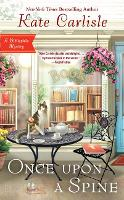 Once upon a Spine - Bibliophile Mystery 11 (Paperback)