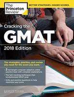 Cracking the GMAT with 2 Computer-Adaptive Practice Tests - Graduate Test Preparation (Paperback)