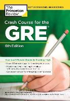 Crash Course for the GRE - Graduate Test Preparation (Paperback)