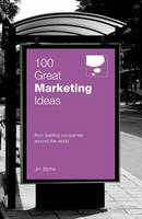 100 Great Marketing Ideas From Leading Companies Around the World (Paperback)