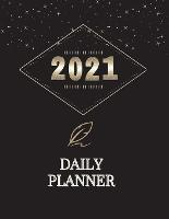 Daily Planner 2021: To Do List Notebook planner 2021 for women Yearly Planner 2021- The Five Minute Journal (Paperback)