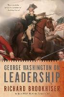 George Washington On Leadership (Paperback)