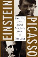 Einstein, Picasso: Space, Time, and the Beauty That Causes Havoc (Paperback)