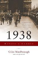 1938: Hitler's Gamble (Paperback)