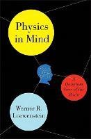 Physics in Mind: A Quantum View of the Brain (Hardback)