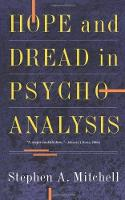 Hope And Dread In Psychoanalysis (Paperback)