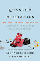 Quantum Mechanics: The Theoretical Minimum (Hardback)