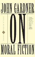 On Moral Fiction (Paperback)