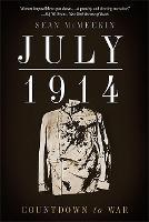 July 1914: Countdown to War (Paperback)