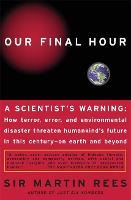 Our Final Hour: A Scientist's Warning (Paperback)