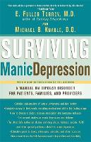 Surviving Manic Depression: A Manual on Bipolar Disorder for Patients, Families, and Providers (Paperback)