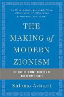The Making of Modern Zionism, Revised Edition: The Intellectual Origins of the Jewish State (Paperback)