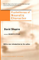 Psychotherapy Of Neurotic Character (Paperback)