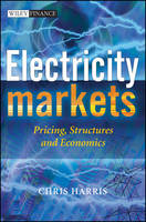 Electricity Markets: Pricing, Structures and Economics - The Wiley Finance Series (Hardback)
