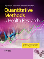 Quantitative Methods for Health Research: A Practical Interactive Guide to Epidemiology and Statistics (Hardback)