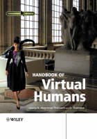 Handbook of Virtual Humans (Hardback)