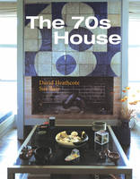 The 70s House - Interior Angles (Hardback)