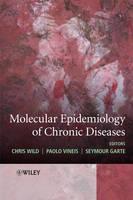 Molecular Epidemiology of Chronic Diseases (Hardback)