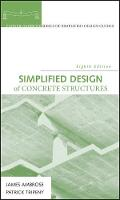 Simplified Design of Concrete Structures - Parker/Ambrose Series of Simplified Design Guides (Hardback)