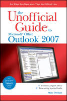 The Unofficial Guide to Outlook 2007