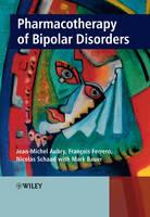 Pharmacotherapy of Bipolar Disorders (Hardback)