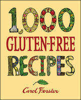 1,000 Gluten-free Recipes - 1,000 Recipes (Hardback)
